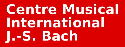 Centre Musical International J.-S. Bach